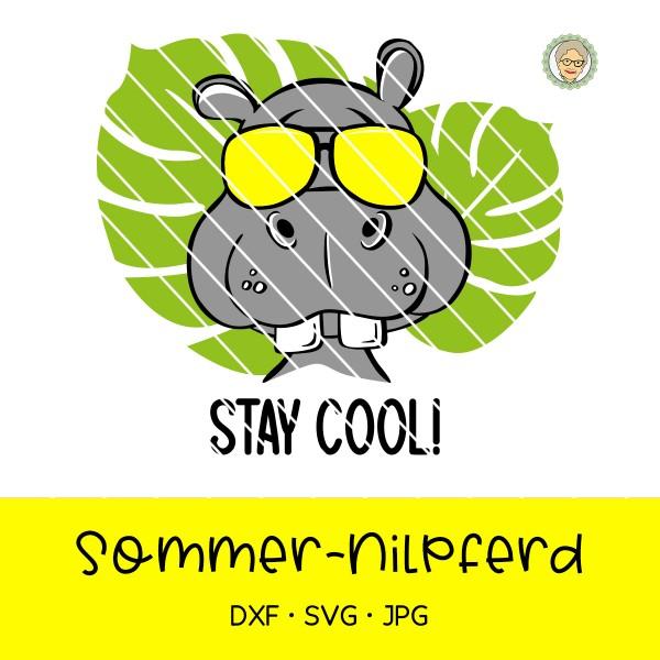 """Plotterdatei Sommer-Nilpferd """"Stay cool"""""""