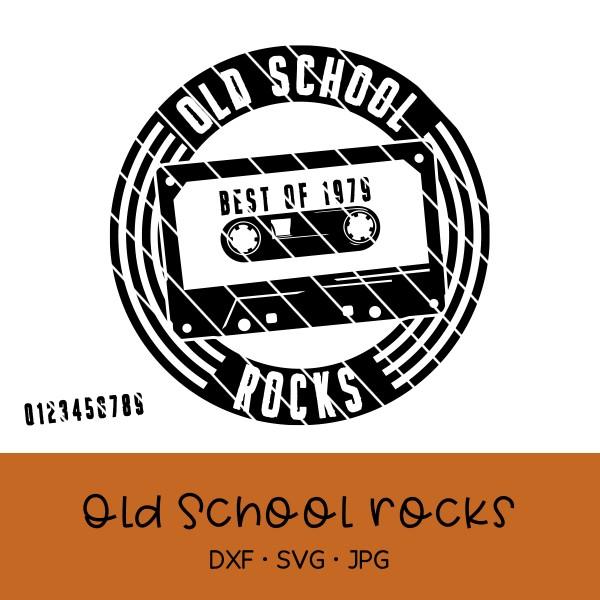 Hoodie Plotterdatei Old School Rocks mit Wechselzahlen - mit und ohne used Look