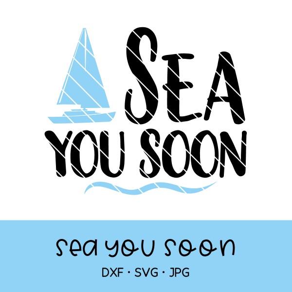 Plotterdatei Sea you soon