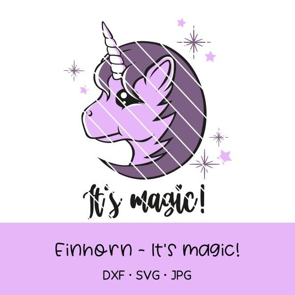 """Plotterdatei Einhorn """"it's magic"""""""