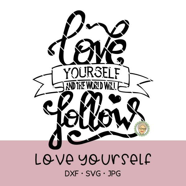 Plotterdatei Love yourself - Lettering
